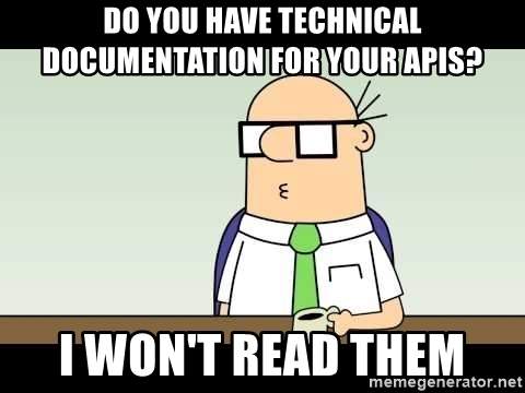 do-you-have-technical-documentation-for-your-apis-i-wont-read-them